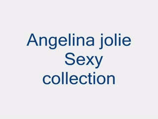 Angelina Jolie Sexy Collection