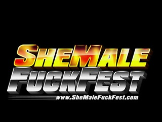 Shemale Fuck Fest - No Restrictions