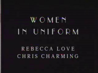 Rebecca Love - Women In Uniform